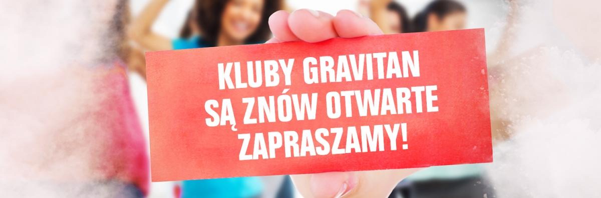 Kluby Gravitan ponownie otwarte
